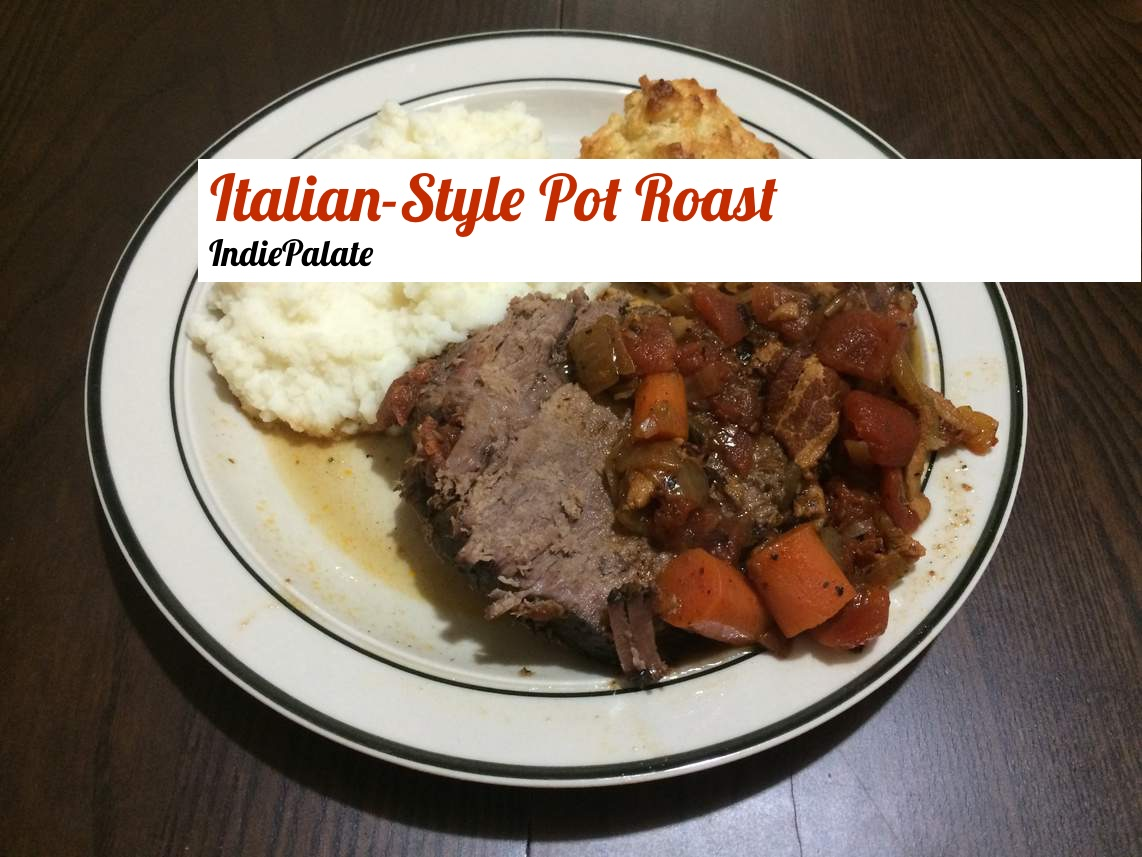 Italian-Style Pot Roast - Indie Palate